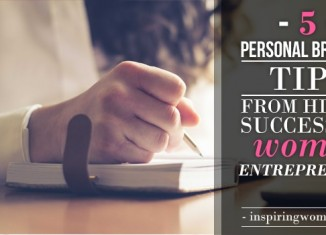 Essential Personal Branding Tips from Highly Successful Women Entrepreneurs