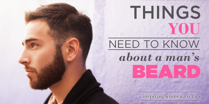 Things you need to know about a man's beard