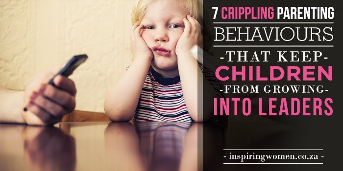 crippling parenting behaviours