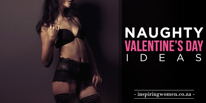Naughty Valentines Day Ideas