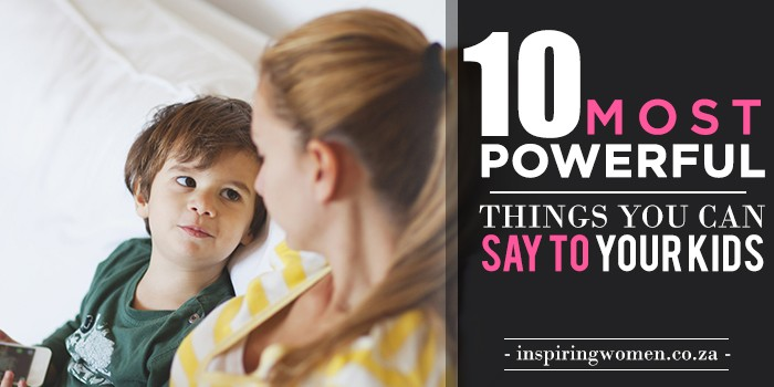 Most-Powerful-Things-You-Can-Say-to-Your-Kids