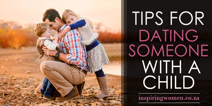 how to deal with dating someone with a kid